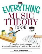 The Everything Music Theory Book: A Complete Guide to Taking Your Understanding