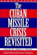 The Cuban Missile Crisis Revisited-ExLibrary