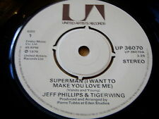 """JEFF PHILLIPS & TIGERWING - SUPERMAN (I WANT TO MAKE YOU LOVE ME)   7"""" VINYL"""