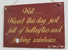 F*cking Butterflies Sign  - naughty cute bar man woman cave wooden timber gift