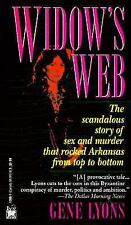 Widow's Web (The Scandalous Story of Sex and Murder That Rocked Arkansas from T