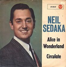 "7"" Neil Sedaka - Alice in Wonderland / Circulate // Germany 1963"