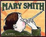 Mary Smith (Bccb Blue Ribbon Picture Book Awards (Awards))
