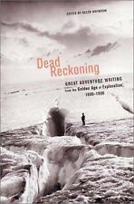 Dead Reckoning: The Greatest Adventure Writing of the Golden Age of Ex-ExLibrary
