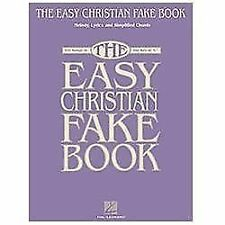 "The Easy Christian Fake Book: 100 Songs in the Key of ""C"" (Fake Books), , Good B"
