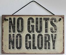 Sign No Guts No Glory Work Play Hard Big Pay Off Win Winner s Circle Saleman USA