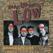 NEW - Shakespeare My Butt by Lowest of the Low