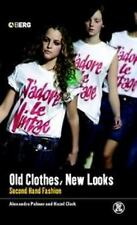 Dress, Body, Culture: Old Clothes, New Looks : Second-Hand Fashion (2005,PB)