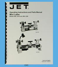 Jet Mini Lathe Models JML-1014I & JWL-1220 Operator & Parts List Manual *1243