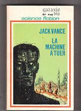 Galaxie spécial n° 66 bis - Jack Vance - La machine à tuer .Emsh 1969