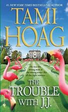 The Trouble with J. J. by Tami Hoag (2009, Paperback) DD552