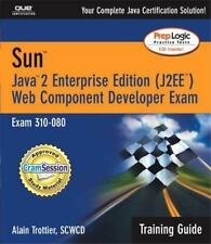 Training Guide: Sun Certification Training Guide : Java 2 Web Component...
