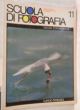 CACCIA FOTOGRAFICA Fernando Armati Rosanna Falconi Curcio Scuola di fotografia