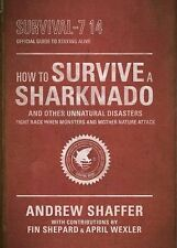 How to Survive a Sharknado And Other Unnatural Disasters Book Lootcrate NEW