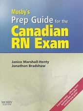 Mosby's Prep Guide for the Canadain RN Exam by Janice Marshall-Henty and...