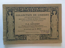 COLLECTION DE CHOEURS ETUDE CHANT D'ENSEMBLE ILLUST PARTITIONS GEVAERT BEON