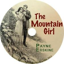 The Mountain Girl, Payne Erskine American Love Story Audiobook on 1 MP3 CD