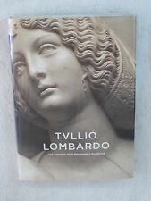 Alison Luchs TULLIO LOMBARDO Venetian High Renaissance Sculpture 2009 1stEd
