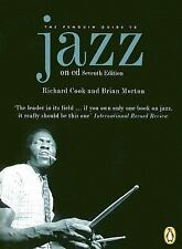 The Penguin Guide to Jazz on CD: Seventh Edition (Penguin Guide to Jazz Recordin