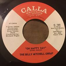 BILLY MITCHELL GROUP Oh Happy Day/ The Choking Kind 45 Calla inst funk