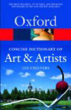 The Concise Oxford Dictionary of Art and Artists by Ian Chilvers (Paperback, 200
