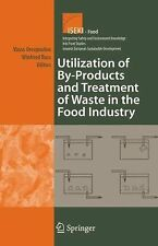 Utilization of by-Products and Treatment of Waste in the Food Industry 3...