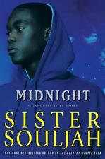 Midnight : A Gangster Love Story by Sister Souljah (2008, Hardcover) - Good