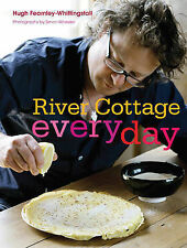 River Cottage Everyday by Hugh Fearnley-Whittingstall (Hardback, 2009)