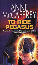 To Ride Pegasus (The talents of the earth series), Anne McCaffrey