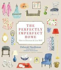 The Perfectly Imperfect Home: How to Decorate and Live Well-ExLibrary