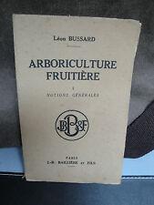 Livre Ancien - Arboriculture Fruitière - 1943