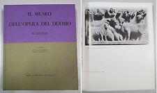 MUSEO DELL'OPERA DEL DUOMO A FIRENZE  Becherucci - Brunetti - Cassa Risparmio