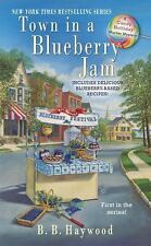 Candy Holliday Murder Mystery: Town in a Blueberry Jam 1 by B. B. Haywood...