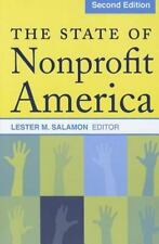 The State of Nonprofit America by Lester M. Salamon (2012, Paperback, Revised)