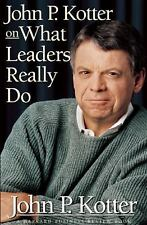 Harvard Business Review Book: John P. Kotter on What Leaders Really Do by...