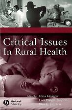 Critical Issues in Rural Health (2004, Hardcover)