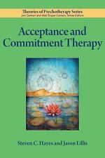 Acceptance and Commitment Therapy by Jason Lillis and Steven C. Hayes (2012,...