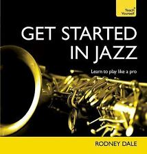 Get Started in Jazz (Teach Yourself), Dale, Rodney