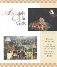 Absolutely a la Carte by Charlotte W. Skelton (1999, Hardcover)