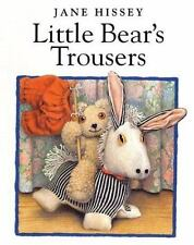 Little Bear's Trousers by Jane Hissey (1999, Board Book)