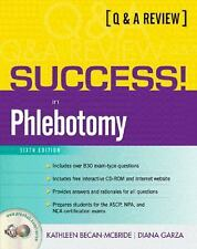 SUCCESS! in Phlebotomy: A Q&A Review (6th Edition) (Prentice Hall SUCCESS!