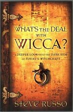 What's the Deal with Wicca?  A Deeper Look into Dark Side of Today's Witchcraft