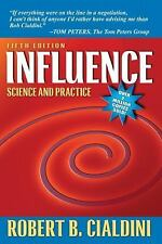 Influence : Science and Practice by Robert B. Cialdini (2008, Paperback)