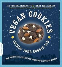Vegan Cookies Invade Your Cookie Jar : 100 Dairy-Free Recipes for Everyone's...