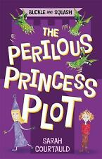Buckle and Squash: The Perilous Princess Plot