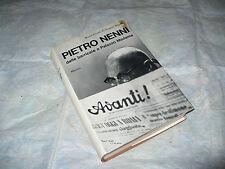 M.G. D'ANGELO BIGELLI PIETRO NENNI DALLE BARRICATE A PALAZZO MADAMA 1971 MURSIA