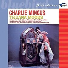 Tijuana Moods [Expanded] Charles Mingus new sealed 2 CD Bluebird First Editions
