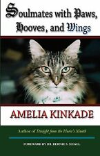Soulmates with Paws, Hooves, and Wings: My Favorite Love Stories by Amelia...