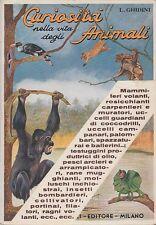 Ghidini Luigi Curiosità nella vita degli animali 1931 LIBRO HOEPLI