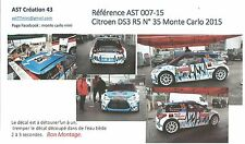 NEW Decal 1 43 CITROEN DS3 R5 N°35 Rally WRC monte carlo 2015 montecarlo